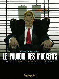 Le Pouvoir des innocents T5 : 11 septembre (0), bd chez Futuropolis de Brunschwig, Hirn, Sauvêtre