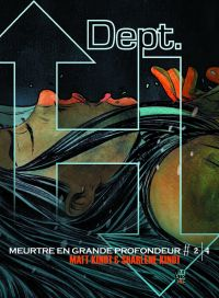 Dept H. T2, comics chez Futuropolis de Kindt, Kindt