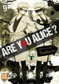 Are you Alice ? T9, manga chez Kazé manga de Ninomiya, Katagiri