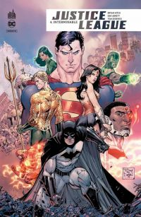 Justice League Rebirth T4 : Interminable (0), comics chez Urban Comics de Hitch, Abnett, Fontana, DeFalco, Briones, Derenick, Churchill, Eltaeb, Lucas, Hi-fi colour, Cox, Pantazis, Sinclair, Daniel, Morey