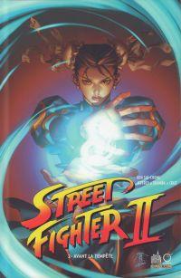 Street Fighter II T2 : Avant la tempête (0), comics chez Urban Comics de Siu-Chong, Cruz, Chen