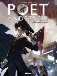 Poet Anderson T1 : The Dream Walker (0), comics chez Glénat de de Longe, Kull, Djet