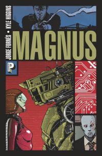 Magnus T1, comics chez Casterman de Higgins, Fornès