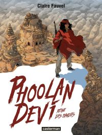 Phoolan Devi, reine des bandits, bd chez Casterman de Fauvel