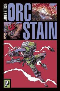 Orc Stain, comics chez Casterman de Stokoe