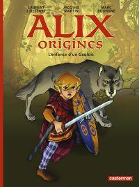 Alix Origines T1 : L'enfance d'un gaulois (0), bd chez Casterman de Bourgne, Libessart, Torta