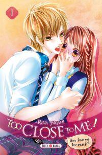 Too close to me T1, manga chez Soleil de Yagami