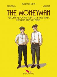 The Moneyman, comics chez Les éditions du Long Bec de de Santa