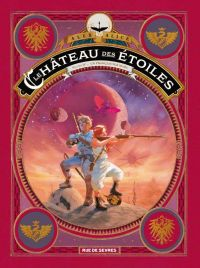 Le Chateau des étoiles T4 : Un français sur Mars (0), bd chez Rue de Sèvres de Alice