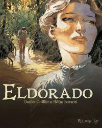 Eldorado, bd chez Futuropolis de Cuvillier, Ferrarini