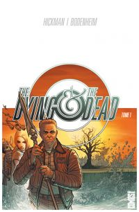 The Dying & the Dead T1, comics chez Glénat de Hickman, Bodenheim, Garland