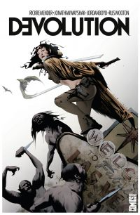 Devolution, comics chez Glénat de Remender, Wayshack, Boyd, Lee