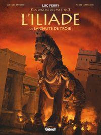 L'Iliade T3 : La chute de Troie (0), bd chez Glénat de Bruneau, Taranzano, Stambecco, Vignaux