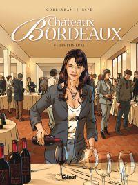 Châteaux Bordeaux T9 : Les Primeurs (0), bd chez Glénat de Corbeyran, Espé, Fogolin