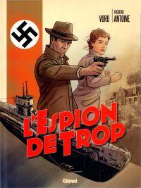 L'Espion de trop, bd chez Glénat de Antoine, VoRo, Kamiken