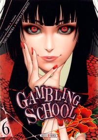 Gambling school T6, manga chez Soleil de Kawamoto, Naomura