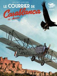 Le Courrier de Casablanca T2 : Asmaa (0), bd chez Paquet de Davoz, Tarral, Alquier