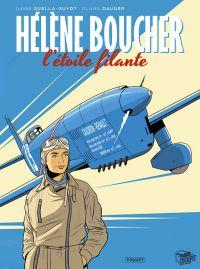 Hélène Boucher : L'étoile filante (0), bd chez Paquet de Quella-Guyot, Dauger