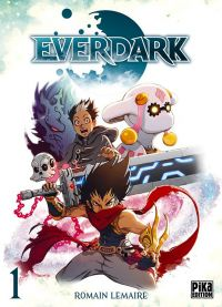 Everdark T1, manga chez Pika de Lemaire