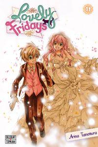 Lovely Fridays T11, manga chez Delcourt Tonkam de Tanemura