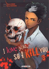 I love you so I kill you T3, manga chez Soleil de Kaname, Sakakibara