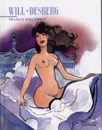Trilogie avec dames, bd chez Dupuis de Desberg, Will