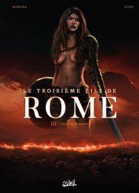 Troisième Fils de Rome T3 : Sylla et Pompée (0), bd chez Soleil de Moënard, Zitko, Facio Garcia