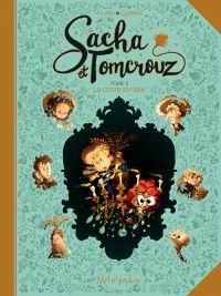 Sacha et Tomcrouz T2 : La Cour du Roi (0), bd chez Soleil de Halard, Quignon