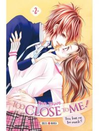 Too close to me T2, manga chez Soleil de Yagami