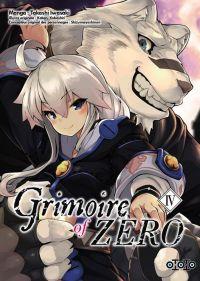 Grimoire of Zero T4, manga chez Ototo de Iwasaki, Kobashiri