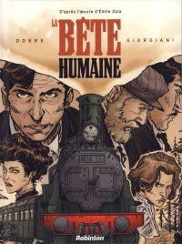 La Bête humaine, bd chez Robinson de Dobbs, Zola, Giorgiani, Lebeau