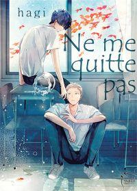 Ne me quitte pas, manga chez Taïfu comics de Hagi