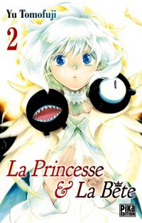 La princesse et la bête T2, manga chez Pika de Tomofuji