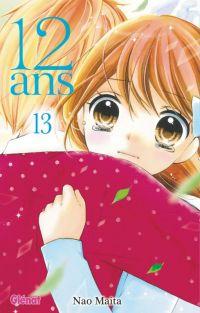 12 ans T13, manga chez Glénat de Maita