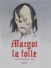Margot la folle, comics chez Robinson de Broadbent, Dix