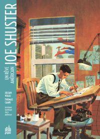 Joe Shuster : Un rêve américain (0), comics chez Urban Comics de Voloj, Campi