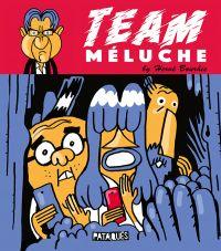 Team Méluche, bd chez Delcourt de Bourhis