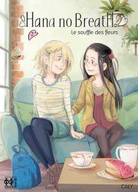 Hana no breath T2, manga chez H2T de Caly