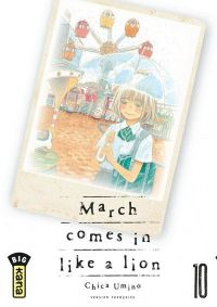 March comes in a like a lion T10, manga chez Kana de Chica