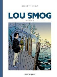 Lou Smog T1, bd chez Place du sablon de Van Linthout, Stibane