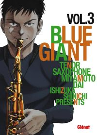 Blue giant T3, manga chez Glénat de Ishizuka