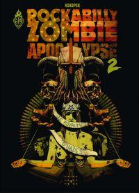 Rockabilly Zombie Apocalypse T2 : Le royaume d'Hadès (0), bd chez Ankama de Nikopek