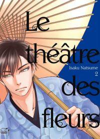 Le théâtre des fleurs T2, manga chez Taïfu comics de Natsume