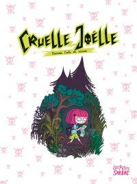 Cruelle Joëlle, bd chez Sarbacane de Cali, Ninie