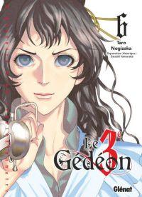 Le 3e Gedeon T6, manga chez Glénat de Nogizaka