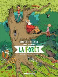 Hubert Reeves nous explique T2 : La forêt (0), bd chez Le Lombard de Boutinot, Reeves, Casanave, Champion