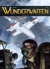 Wunderwaffen T14 : Le Feu du ciel (0), bd chez Soleil de Richard D.Nolane, Vicanovic-Maza, Miljic