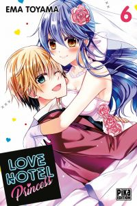 Love hotel princess T6, manga chez Pika de Toyama