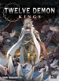 Twelve demon kings  T1, manga chez Pika de Yamamoto