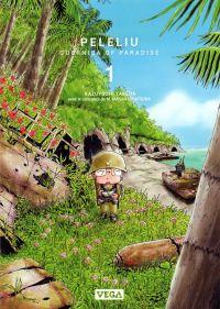 Peleliu - Guernica of paradise T1, manga chez Vega de Takeda